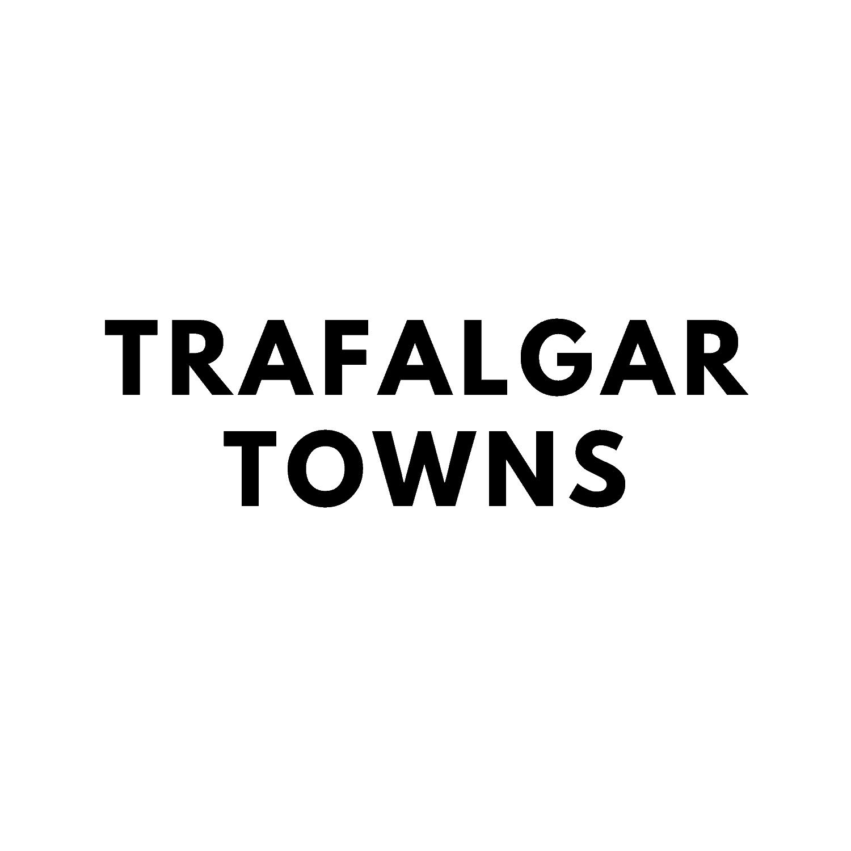 Trafalgar Towns